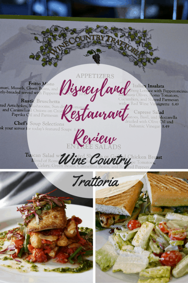 Disneyland Restaurant Review - Wine Country Trattoria