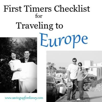 Travel Planning – Nervous First-Timers Checklist for Europe…What did I forget?