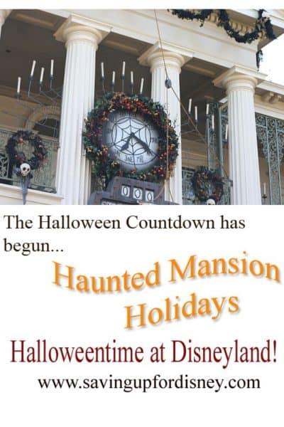 Halloween Time at Disneyland – Haunted Mansion Holiday