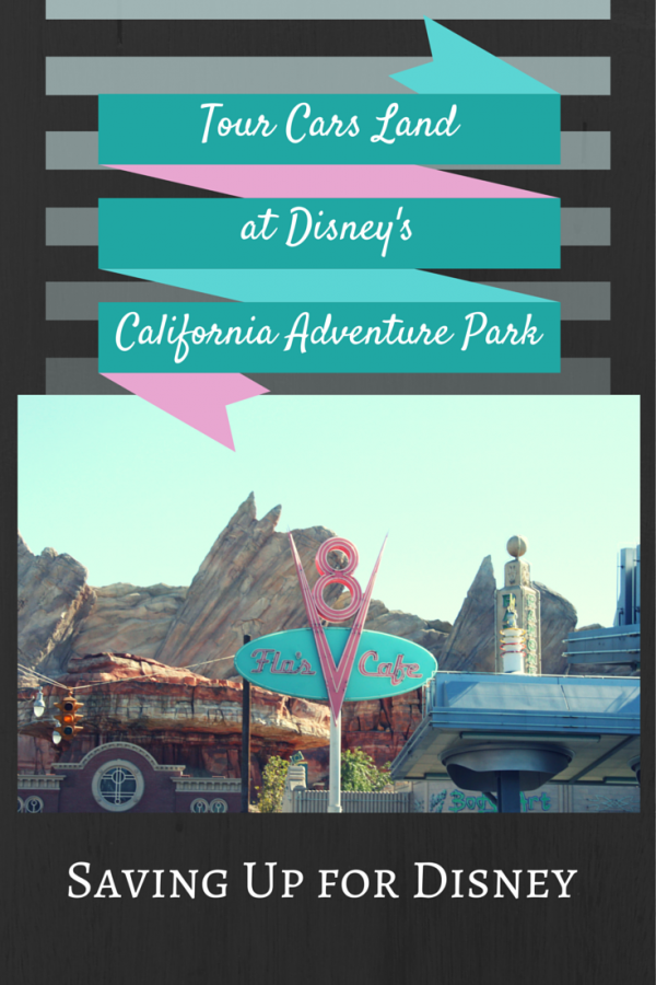 Take a Tour of Cars Land at Disney California Adventure Park