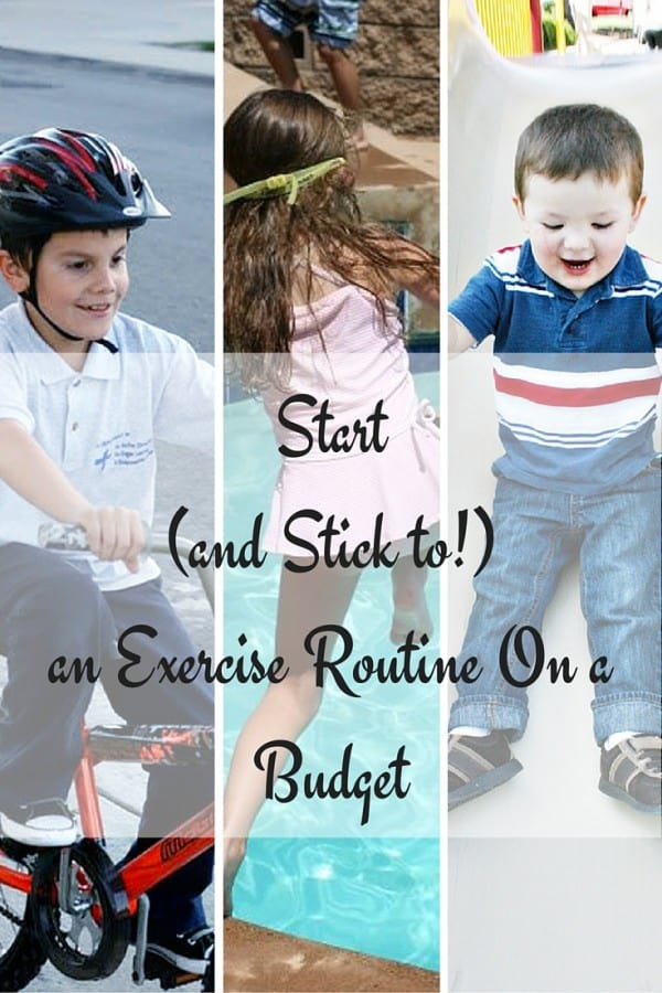 Start (and Stick to!) an Exercise Routine On a Budget