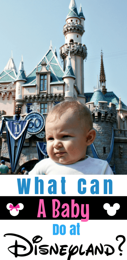 If you're consider taking Baby to Disneyland there are a few questions you probably have? Like can babies ride anything at Disneyland and what can they really do? See these insider Disney tips that answer your top questions! #Disneyland