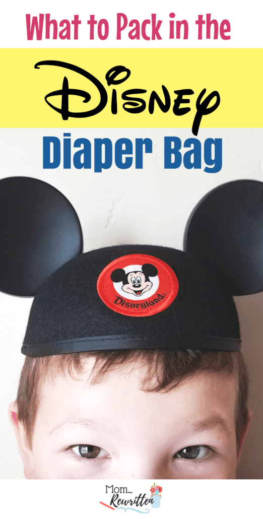 Traveling to a Disney park with your baby but not sure what to pack in the diaper bag? Check out my list of essentials on what to bring with you and what to leave at home! #Disneyland #DisneyWorld
