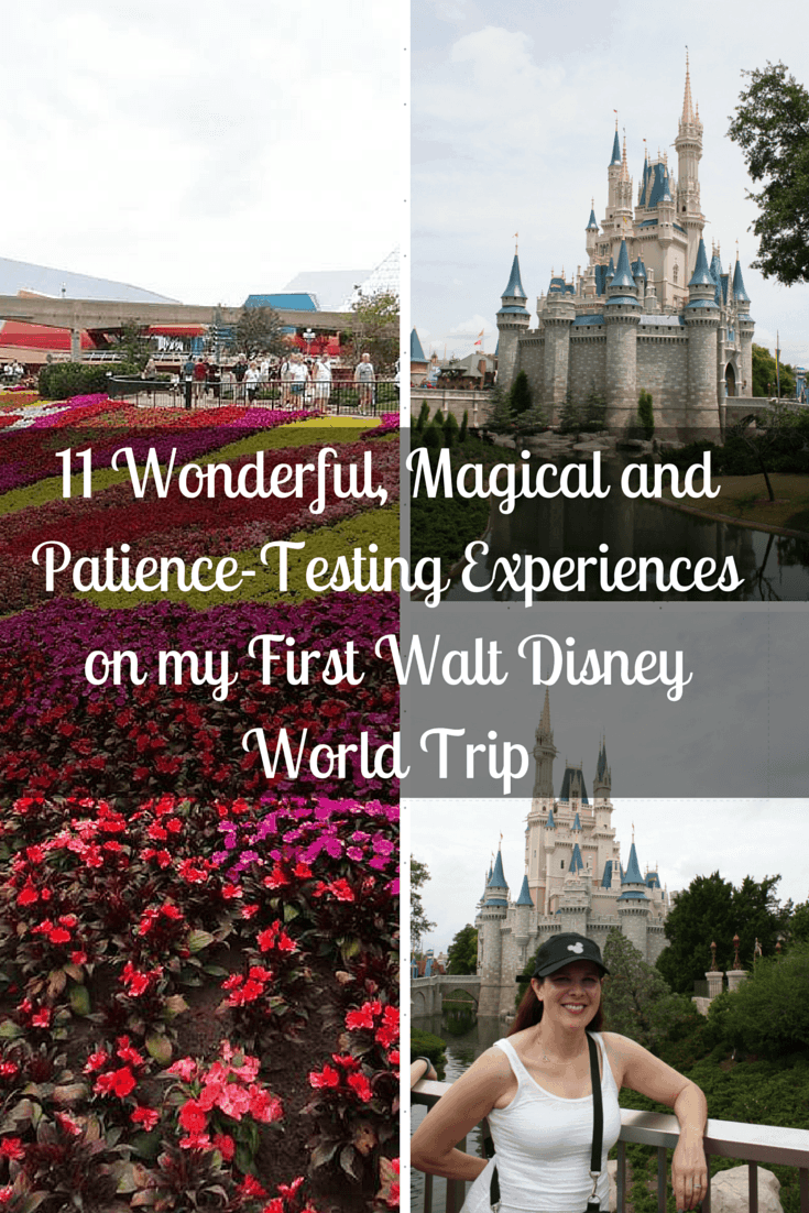 11 Wonderful, Magical and Patience-Testing Experiences on my First