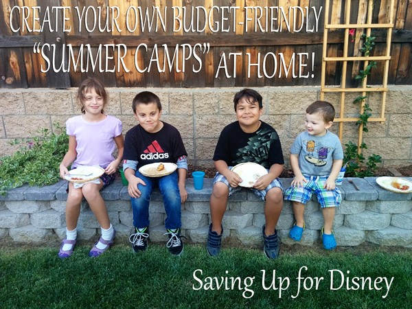 "Create Your Own Budget-Friendly ""Summer Camps"" for Your Kids...At Home!"