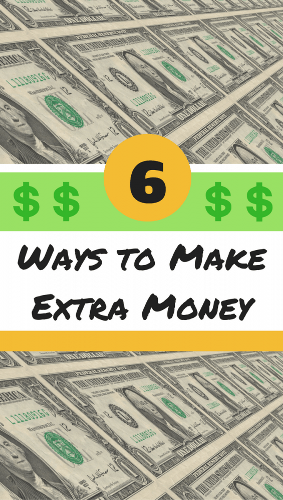 Check out these 6 ways to earn extra money (several of these are no-brainers!)