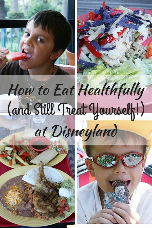 How to Eat Healthfully at Disneyland (and Still Treat Yourself!)