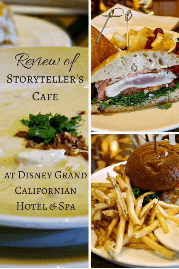 Review of lunch at the Storyteller's Cafe at Disney Grand Californian Hotel & Spa - Disneyland Resort