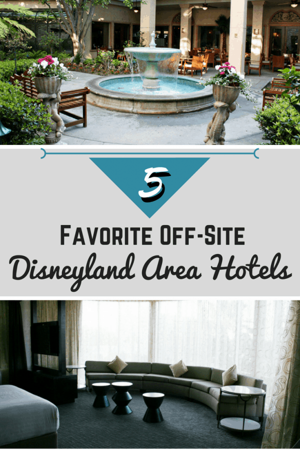 Check out this list of my Favorite Off-Site Disneyland Area Hotels