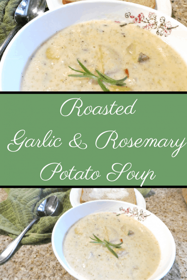 Guilt-free Roasted Garlic and Rosemary Potato Soup Recipe