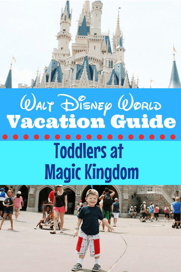 Toddlers at Magic Kingdom? Here's your Walt Disney World guide including what attractions are best, which Magic Kingdom rides are best for toddlers, where to eat and what to pack with you for the day. #DisneyWorld #MagicKingdom #Disney #FamilyTravel #ToddlerTravel