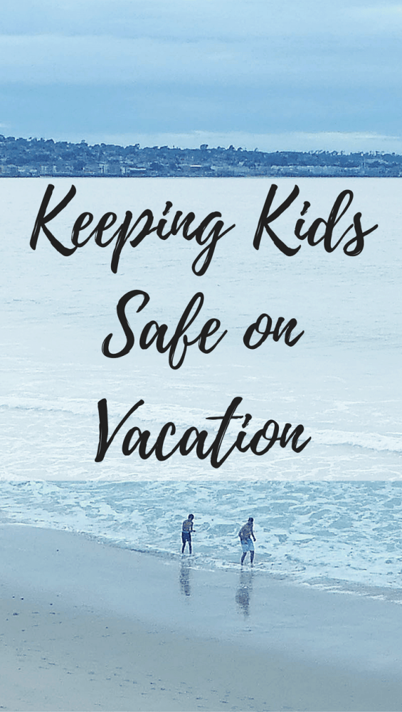Travel safety with kids is priority #1. Check out these practical and inexpensive ways to keep kids safe on vacation.