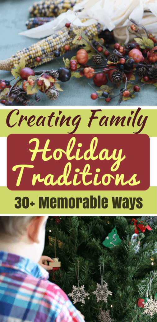 30+ family holiday traditions you can create with your family on a budget.
