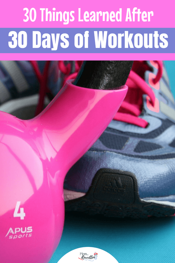Thinking about starting an exercise routine? These are the 30 things I learned after exercising for 30 days. #Exercise #WorkingOut #Fitness #Health #40Plus #Beachbody #TeamBeachbody #21DayFix #LittleChanges
